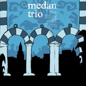 EP medan trio the story of tareq